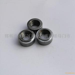 弧面焊接圓螺母A邢臺弧面焊接圓螺母A專做弧面焊接圓螺母